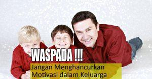 motivasi dalam keluarga